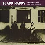 Casablanca Moon/ Desperate Straights Import Edition by Slapp Happy (1993) Audio CD