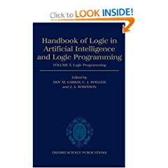 Handbook of Logic in Artificial Intelligence and Logic Programming: Volume 5: Logic Programming Volume 5: Logic Programming