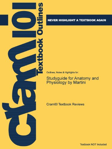 Studyguide for Anatomy and Physiology by Martini