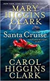 Santa Cruise (Regan Reilly Series) by Mary Higgins Clark, Carol Higgins Clark