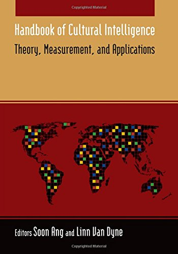 Handbook of Cultural Intelligence: Theory Measurement and Application