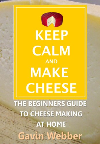 Keep Calm And Make Cheese (Keep Calm And Make Cheese compare prices)