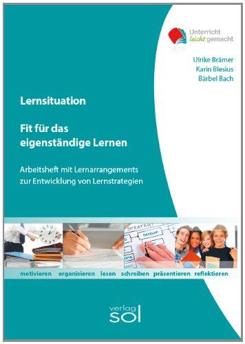 Fit für das eigenständige Lernen: Arbeitsheft mit Lernarrangements zur Entwicklung von Lernstrategien, Buch