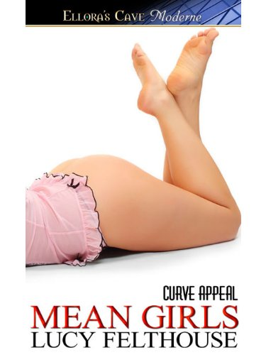 Mean Girls (Curve Appeal) by Lucy Felthouse