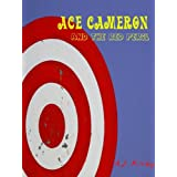 Ace Cameron and the Red Perilby A.J. Kirby