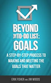 Beyond The To-Do List: Goals
