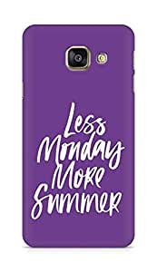AMEZ less monday more summer Back Cover For Samsung Galaxy A3 (2016 EDITION)