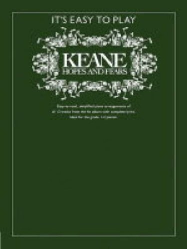 Keane: Hopes and Fears (It's Easy to Play) by Keane (11-Nov-2004) Paperback, by Keane
