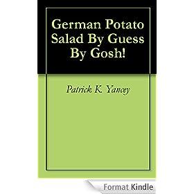 German Potato Salad By Guess By Gosh! (English Edition)