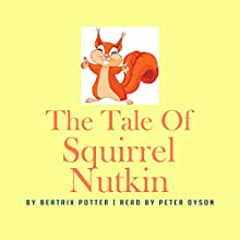 The Tale of Squirrel Nutkin Audiobook by Beatrix Potter Narrated by Peter Dyson
