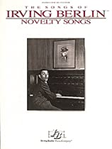 The Songs of Irving Berlin: Novelty Songs