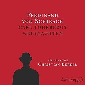Carl Tohrbergs Weihnachten Hörbuch