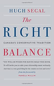 The Right Balance by Hugh Segal