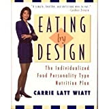 Eating by design: The individualized food personality type nutrition plan