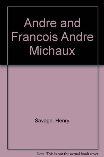 Andre and Francois Andre Michaux