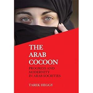 The Arab Cocoon: Progress and Modernity in Arab Societies