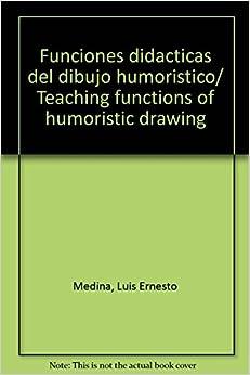 Funciones didacticas del dibujo humoristico/ Teaching functions of