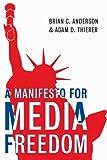 A Manifesto for Media Freedom