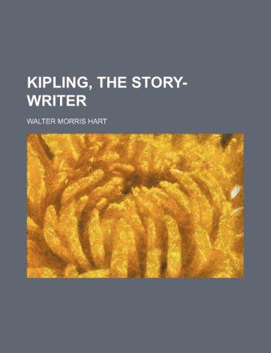 Kipling, the Story-Writer