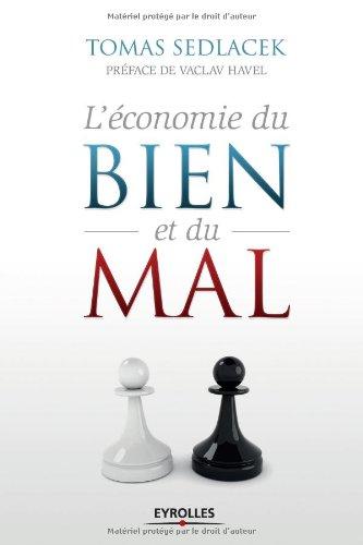 L'économie du bien et du mal. La quête de sens économique.
