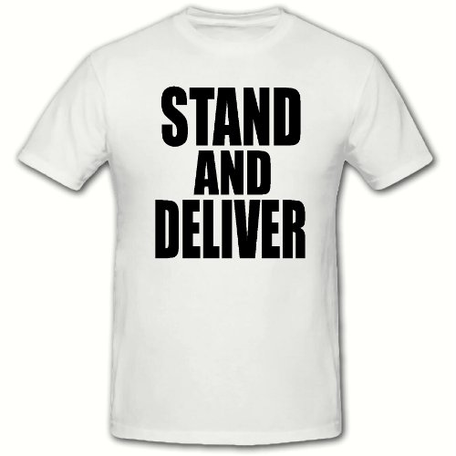 STAND AND DELIVER FUNNY NOVELTY T SHIRT,SM-2XL,80's