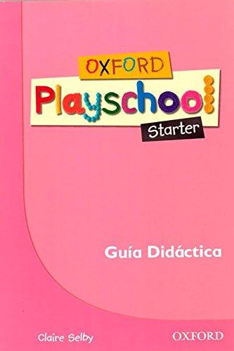 Oxford Playschool Starter Guia (Esp)