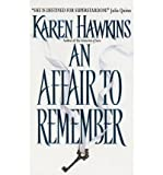 An Affair to Remember (038082079X) by Hawkins, Karen