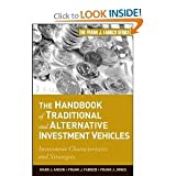 img - for Mark J. Anson PhD CFA ,Frank J. Fabozzi CFA,Frank J. Jones'sThe Handbook of Traditional and Alternative Investment Vehicles: Investment Characteristics and Strategies (Frank J. Fabozzi Series) [Hardcover](2010) book / textbook / text book