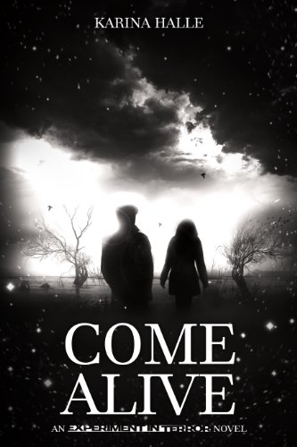 Come Alive (Experiment in Terror #7) by Karina Halle