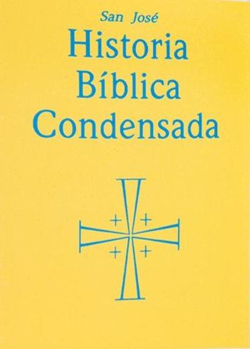 Historia Biblica Condensada (Spanish Edition)