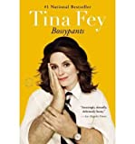 BossypantsBOSSYPANTS by Fey, Tina (Author) on Jan-03-2012 Paperback