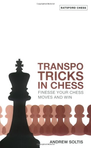 Transpo Tricks in Chess: Finesse Your Chess Move and Win (Batsford Chess Books)