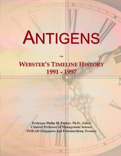 Antigens: Webster's Timeline History, 1991 - 1997 PDF