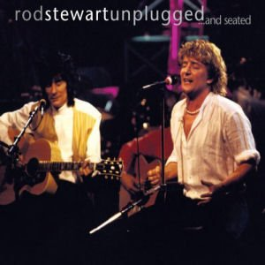 Rod Stewart - Rod Stewart - Unplugged ... And Seated - Zortam Music