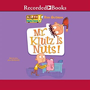 Mr. Klutz Is Nuts! | [Dan Gutman]
