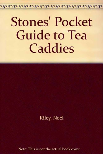 Stones' Pocket Guide To Tea Caddies