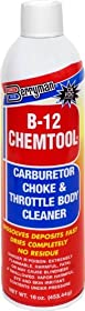 Berryman (0117C) B-12 Chemtool Carburetor/Choke and Throttle Body Cleaner - 16 oz.