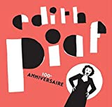 Best of - 100�me anniversaire ,Edith Piaf