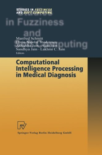 Computational Intelligence Processing in Medical Diagnosis (Studies in Fuzziness and Soft Computing)