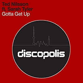Gotta Get Up (Original Mix): Ted Nilsson: Amazon.es