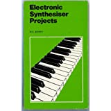 Electronic Synthesiser Projectsby M.K. Berry