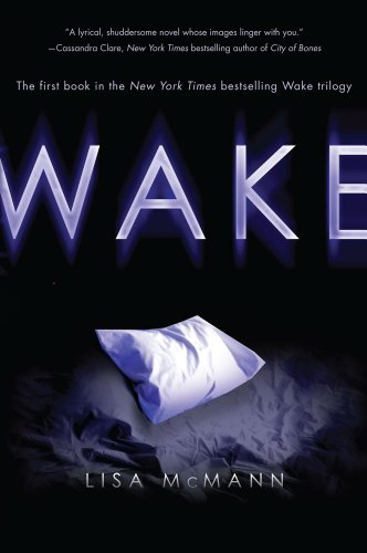 Wake. by Lisa McMann