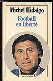 Football en liberté