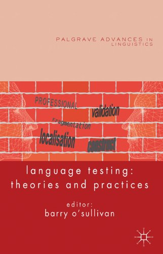 Language Testing: Theories and Practices (Palgrave Advances in Linguistics)