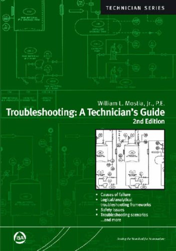 Troubleshooting: A Technician's Guide, Second Edition (Isa Technician Series)