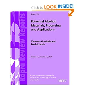 Polyvinyl Alcohol: Materials, Processing and Applications (Rapra Review Reports) Vannessa Goodship