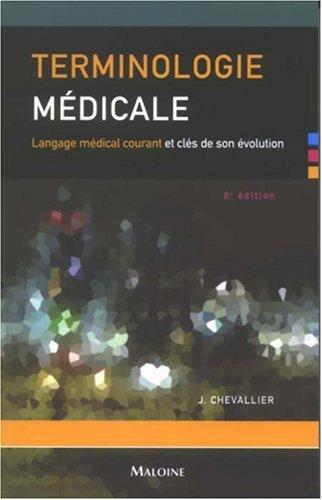 Terminologie médicale : Langage médical courant et clés de son évolution
