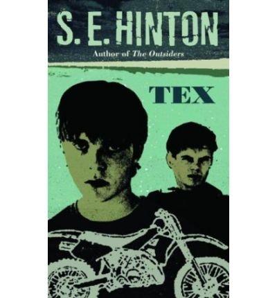 [Tex] [by: S.E. Hinton]