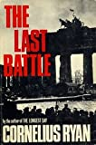 The Last Battle (1111461880) by Ryan, Cornelius