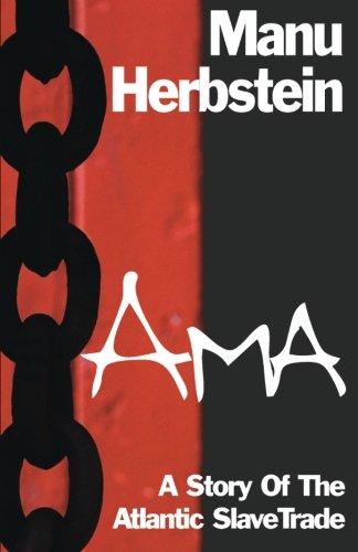 Ama: A Story of the Atlantic Slave Trade